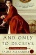 Cover of And Only to Deceive