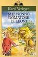 Cover of Mio nonno domatore di leoni