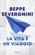 Cover of La vita è un viaggio