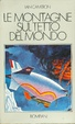Cover of Le montagne sul tetto del mondo