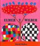 Cover of Elmer y Wilbur