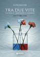 Cover of Tra due vite