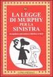 Cover of La legge di Murphy per la sinistra