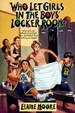Cover of Who Let Girls In The Boys' Locker Room