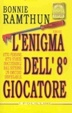 Cover of L' enigma dell'8º giocatore