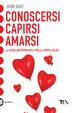 Cover of Conoscersi, capirsi, amarsi