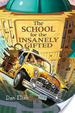 Cover of The School for the Insanely Gifted