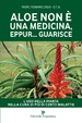 Cover of Aloe non è una medicina, eppur… guarisce