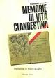 Cover of Memorie di vita clandestina