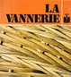 Cover of La vannerie