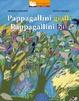 Cover of Pappagallini gialli, pappagallini blu
