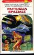 Cover of Pattuglia spaziale