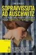 Cover of Sopravvissuta ad Auschwitz. La vera e drammatica storia della sorella di Anna Frank