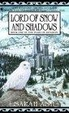 Cover of Lord of Snow and Shadows