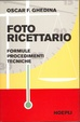 Cover of Foto ricettario. Formule. Procedimenti. Tecniche