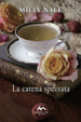 Cover of La catena spezzata