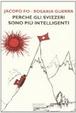 Cover of Perchè gli svizzeri sono più intelligenti