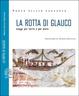 Cover of La rotta di Glauco