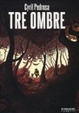 Cover of Tre ombre