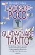 Cover of Lavorare poco, guadagnare tanto