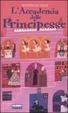 Cover of L'Accademia delle Principesse