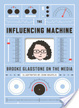 Cover of The Influencing Machine