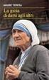 Cover of La gioia di darsi agli altri