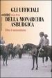 Cover of Gli ufficiali della monarchia asburgica