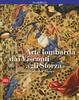 Cover of Arte Lombarda dai Visconti agli Sforza