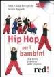 Cover of Hip hop per i bambini. Una danza divertente come un gioco. DVD