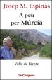 Cover of A peu per Murcia. Valle de Ricote