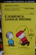 Cover of E' domenica, Charlie Brown!