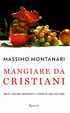 Cover of Mangiare da cristiani