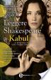 Cover of Leggere Shakespeare a Kabul