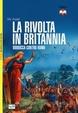 Cover of La rivolta in Britannia