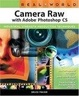 Cover of Real World Camera Raw with Adobe Photoshop CS
