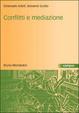 Cover of Conflitti e mediazione