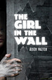 Cover of The Girl in the Wall