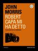 Cover of Robert Capa mi ha detto