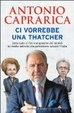Cover of Ci Vorrebbe una Thatcher