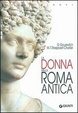 Cover of La donna nella Roma antica