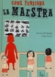 Cover of Come funziona la maestra