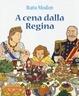 Cover of A cena dalla regina