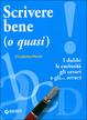 Cover of Scrivere bene (o quasi)