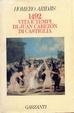 Cover of 1492 Vita e tempi di Juan Cabezon di Castiglia