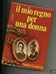 Cover of Il mio regno per una donna