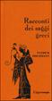 Cover of Racconti dei saggi greci