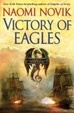 Cover of Victory of Eagles: Temeraire Bk. 5