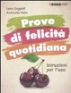Cover of Prove di felicità quotidiana