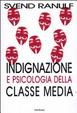 Cover of Indignazione e psicologia della classe media
